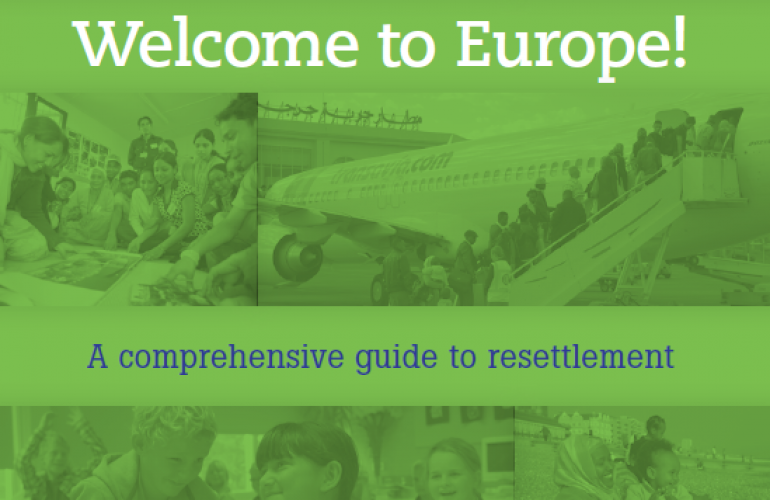 Welcome to Europe! A Comprehensive Guide to Resettlement